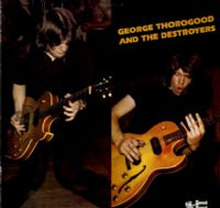 George Thorogood & The Destroyers - Madison Blues - John Hardy (SNTF 760)
